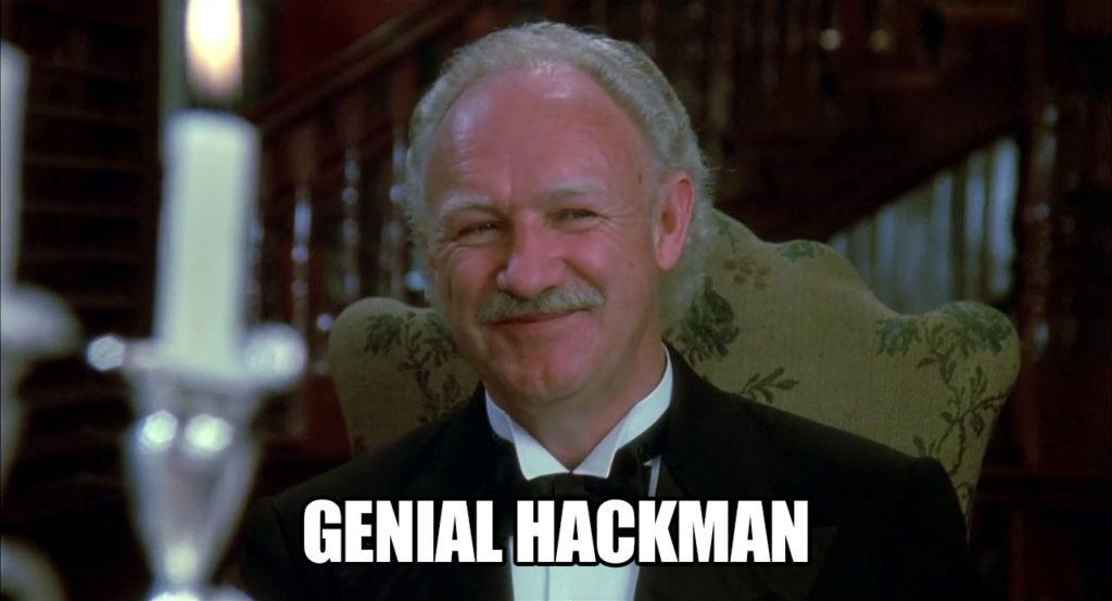 "A screenshot of Gene Hackman smiling with the caption ""Genial Hackman"""